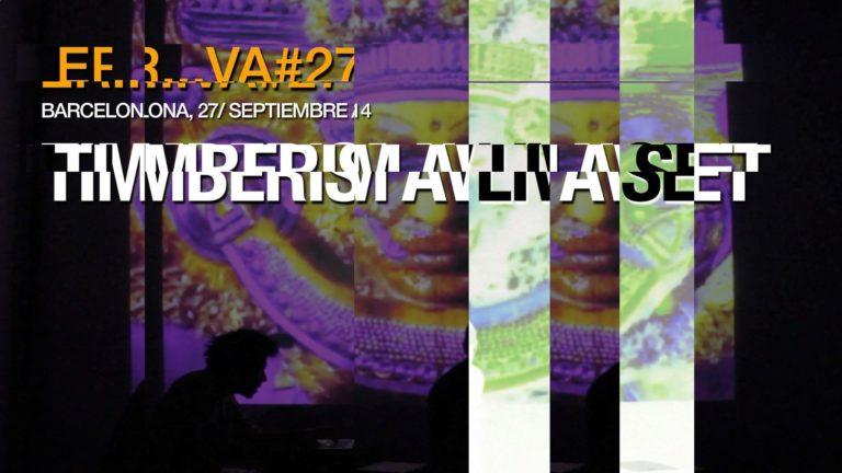 Timberism AV Live Set