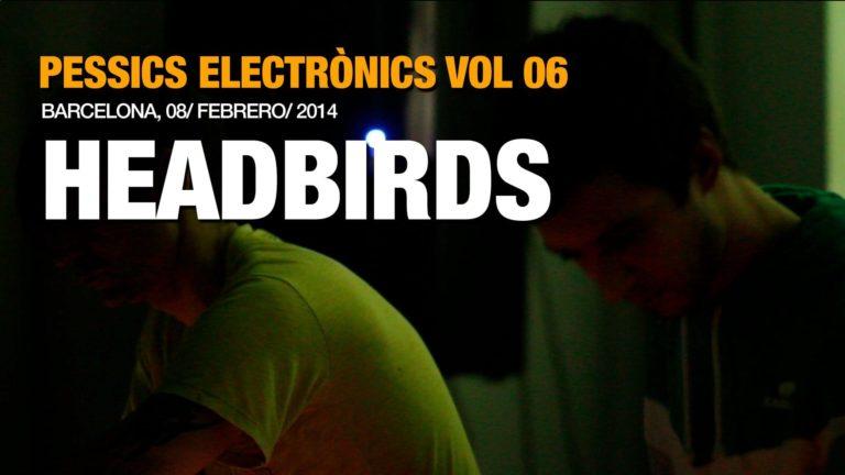Headbirds