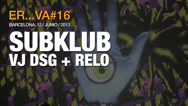 SubKlub. VJ DSG + Relo