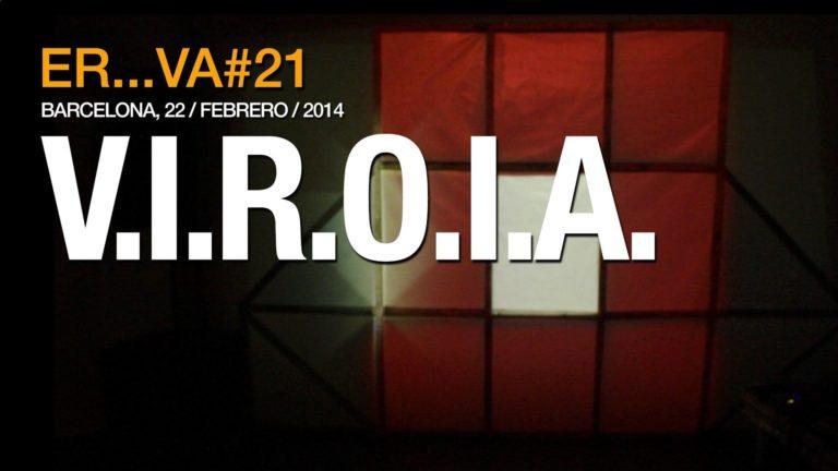 V.I.R.O.I.A.