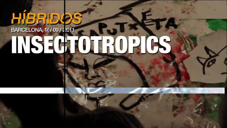 Insectotropics