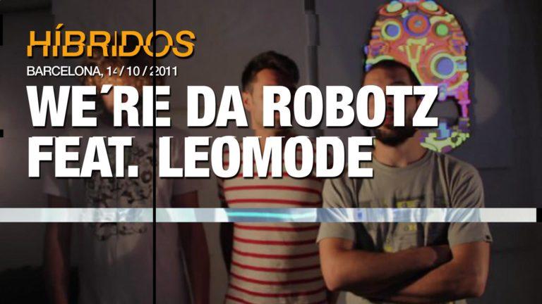 We´re da robotz feat. leomode